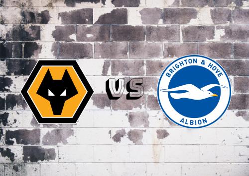 Wolverhampton Wanderers vs Brighton & Hove Albion  Resumen