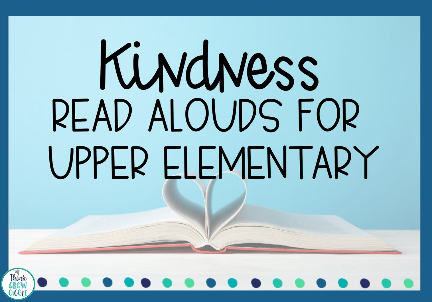 kindness picture books upper elementary