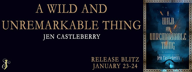 [New Release] A WILD AND UNREMARKABLE THING by Jen Castleberry @Jen_Castleberry @EJBookPromos #TheUnratedBookshelf