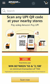 Amazon pay offer- win up to Rs 2100 cashback on UPI scan & pay nearby store.