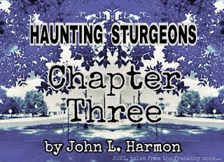 Haunting Sturgeons, Chapter 3, by John L. Harmon
