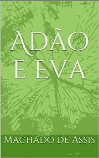 Machado de Assis - Adao e Eva