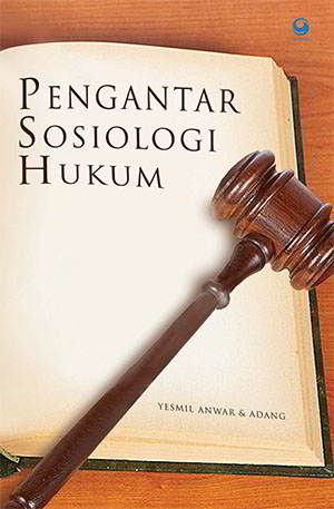 Pengantar Sosiologi Hukum PDF Penulis Yesmil Anwar Pengantar Sosiologi Hukum PDF Penulis Yesmil Anwar
