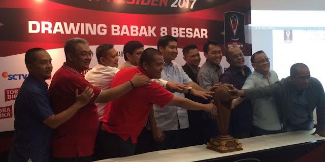 Iniah Hasil Undian 8 besar Piala Presiden 2017