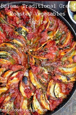 Briam: Traditional Greek Roasted Vegetables Recipe