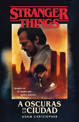 Stranger Things: a oscuras en la ciudad novela oficial