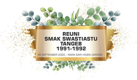 REUNI SMAK SWASTIASTU 1991 - 1992 TANGEB - BADUNG AT NARA SARI HIDEN GARDEN - BADUNG - BALI