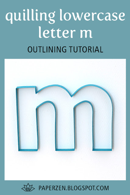 quilling lowercase letter m - how to outline monogram tutorial and pattern