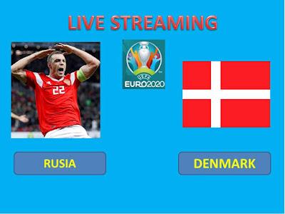 Link Live Streaming Euro 2020 RUSIA VS DENMARK  Berlangsung Di Stadion Parken