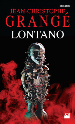 Lontano Romanı PDF İndir (Jean-Christophe Grange)