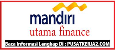 Rekrutmen Lowongan Kerja Medan November 2019 Mandiri Utama Finance D3/S1