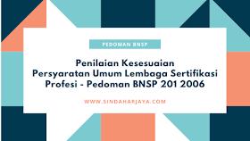 Pedoman BNSP 201 Persyaratan Umum Lembaga Sertifikasi Profesi (LSP)