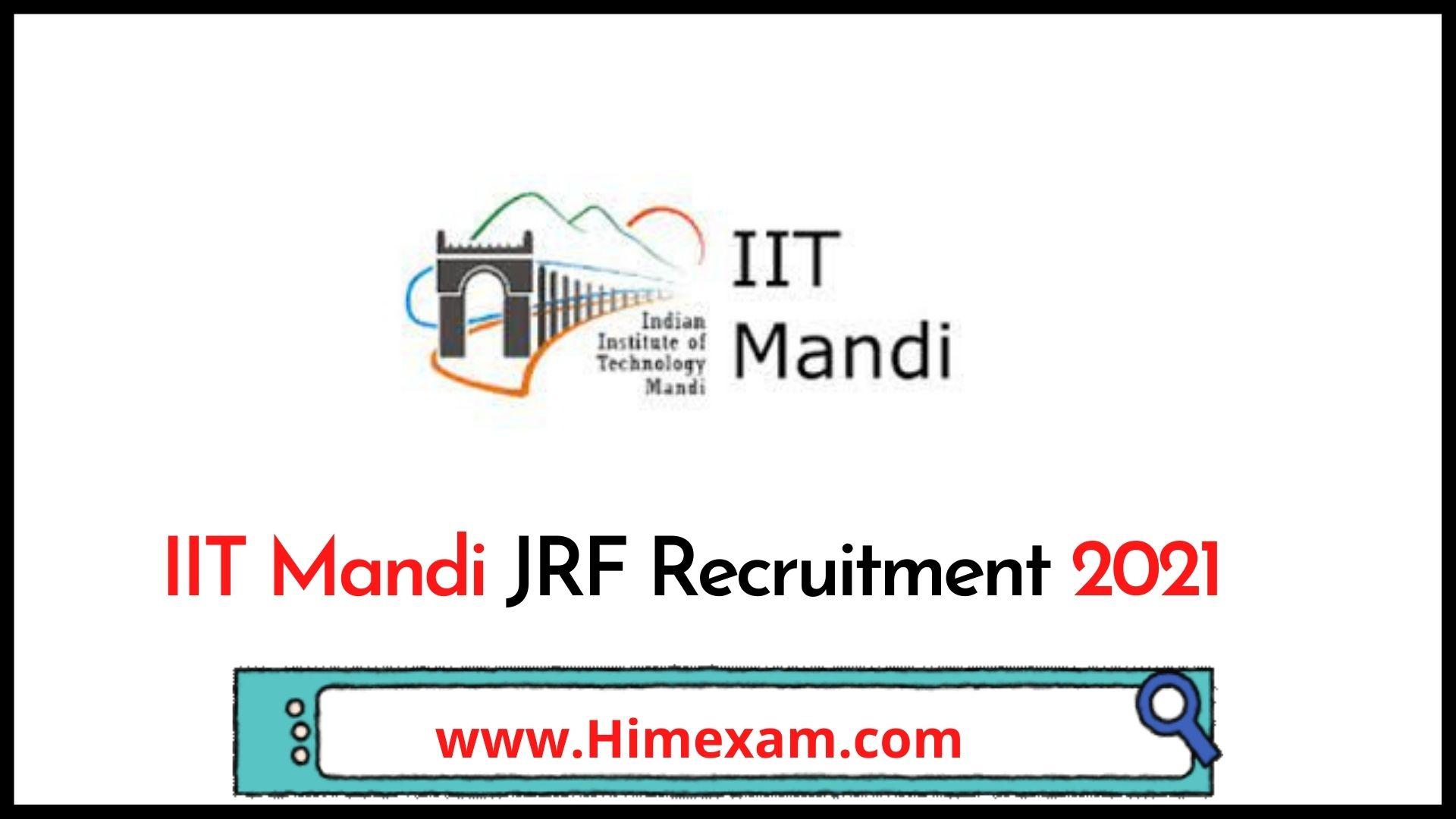 IIT Mandi JRF Recruitment  2021