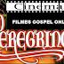 Assistir Filmes Online - O Peregrino - dublado
