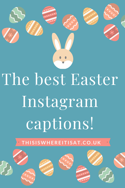 The best Easter Instagram captions!