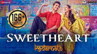 स्वीटहार्ट Sweetheart Lyrics In Hindi - Kedarnath