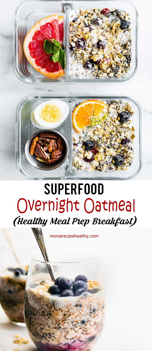 Superfood Overnight Oatmeal (Healthy Meal Prep Breakfast)