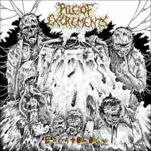 Pile of Excrements - Escatology