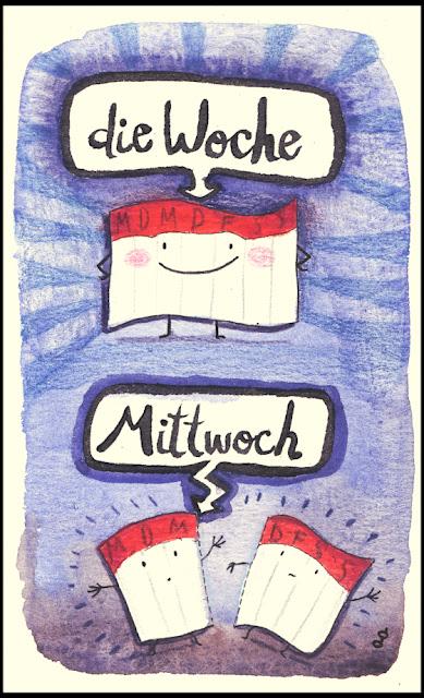 Miércoles se dice Mittwoch en alemán. Significa la mitad de la semana.