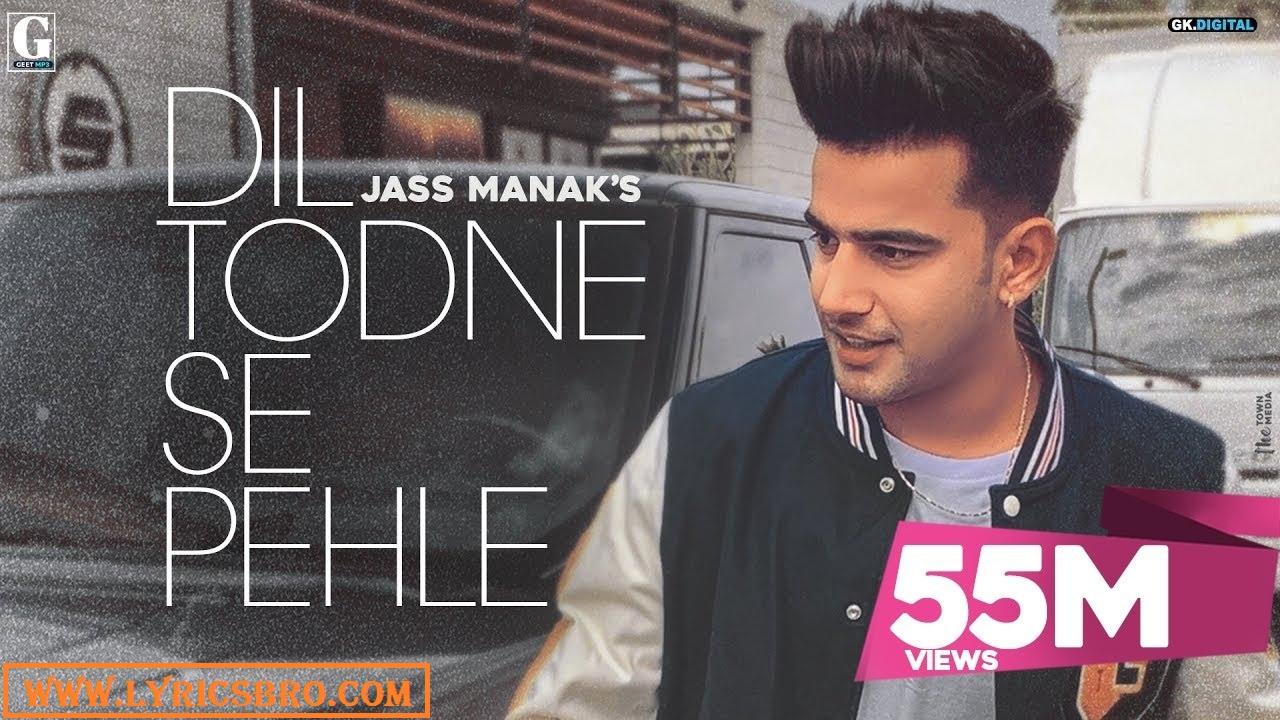 dil-todne-se-pehle-lyrics-in-hindi-jass-manak