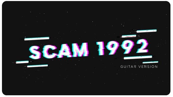 Scam 1992 Theme Ringtone