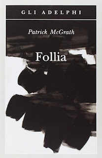 Follia, Patrick McGrath