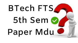 Mdu BTech FTS 5th Sem Question Papers 2018