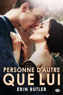 http://lachroniquedespassions.blogspot.fr/2015/12/personne-dautre-que-lui-d-erin-butler.html