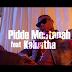 VIDEO | Pidde Montanah Ft. Kainatha - OMBASELFIE | Watch/Download