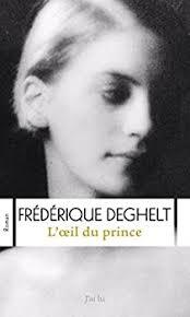 L'oeil du prince de Frédérique Deghelt
