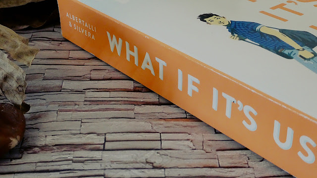 What If It's Us? by Becky Albertalli and Adam Silvera