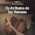 Lição 4: Os Atributos do Ser Humano