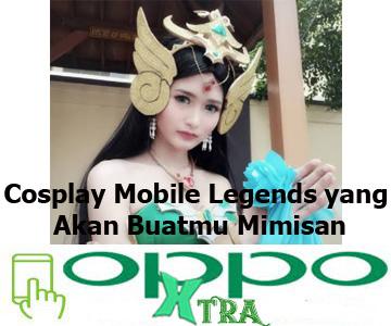 Cosplay Mobile Legends yang Akan Buatmu Mimisan