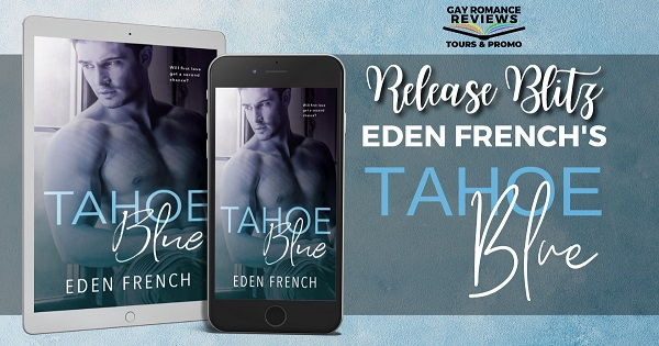 Tahoe Blue by Eden French Release Blitz