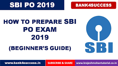 SBI PO Exam 2019 Preparation