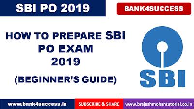 SBI PO Exam 2019 Preparation