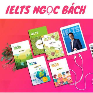 Share khóa học ielts Ngọc Bách - khóa học ngocbach.com