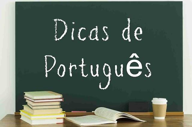 DE OLHO NA LÍNGUA- Dicas de português do Professo Antonio da Costa de Sobral-CE- Material de domingo, 06/08/2017