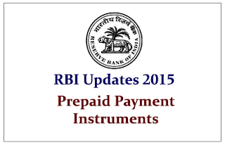 RBI Updates 2015- Prepaid Payment Instruments (PPI)