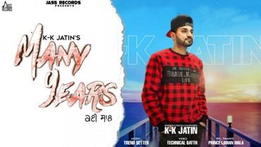 Many Years Lyrics - K-k Jatin