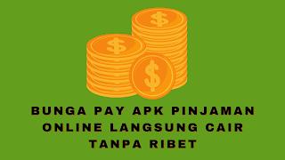 Bunga Pay APK