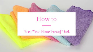 How to Keep Your Home Free of Dust
