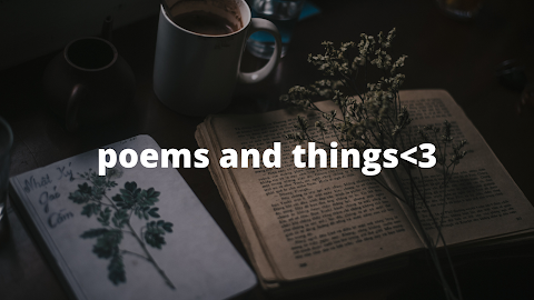poems and things