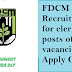 FDCM Recruitment for clerk posts of 66 vacancies - Apply Online.