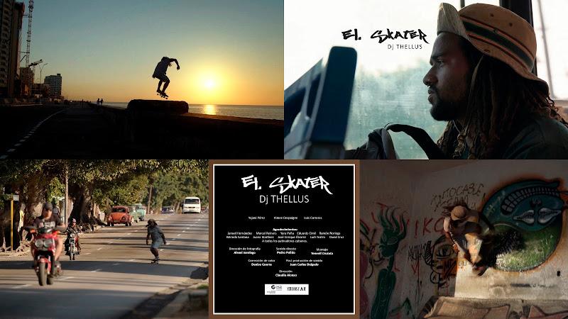 DJ THELLUS - ¨El Skater¨ - Videoclip - Directora: Claudia Alonso. Portal Del Vídeo Clip Cubano. Música electrónica cubana. Cuba.