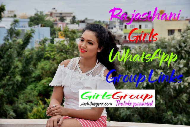 Rajasthani Girls WhatsApp Group Links |Rajasthan WhatsApp Group Links 2020 |  Rajasthani Girls WhatsApp Group Links Updated