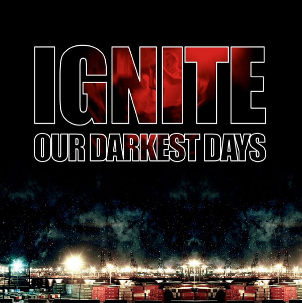 """Ignite's """"Our Darkest Days"""" turns 13 years old today"""