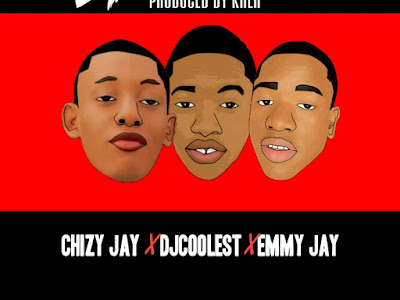 [Music] chizy jay x dj coolest x Emmy jay - shogolo
