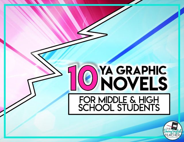 10 Graphic YA Novels for Middle School and High School Students