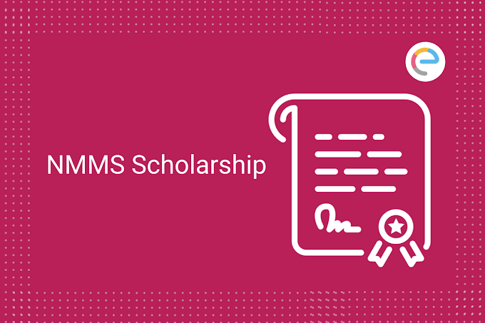 NMMS Result 2021: NMMS or National Means-Cum-Merit Scholarship